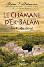 Le Chamane d'Ek-Balam Les éditions Le Dauphin Blanc