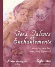 Fées, Talents et Enchantements