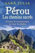 Pérou Les chemins sacrés