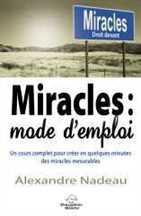 Miracles : mode d'emploi